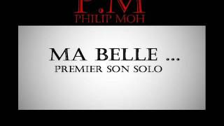 P.M - Ma Belle [ Premier Son Solo ] 2016