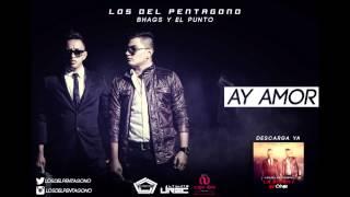 Ay Amor - Bhags El Futuro & El Punto