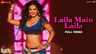 Laila Main Laila - Full Video | Raees | Shah Rukh Khan | Sunny Leone | Pawni Pandey | Ram Sampath width=