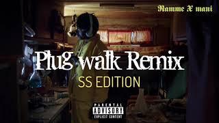 Ramme X Mani - Plug Walk Remix (ss Edition)