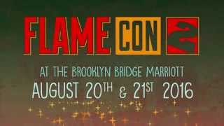 Flame Con 2- August 20-21 2016- Teaser