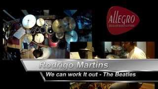Rodrigo Martins: We Can Work It Out /  The Beatles (Drum Cover)