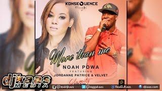 Noah Powa ft Jordanne Patrice & Velvet - More Than Me ▶Glamity Riddim ▶Dancehall 2015