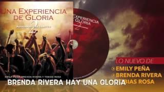 Hay Una Gloria - Brenda Rivera
