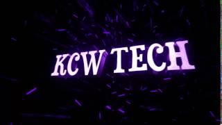 KCW TECH Chanel Intro