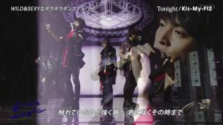Kis-My-Ft2 - Tonight (Love music 2017-02-24) 【1080p 60fps】