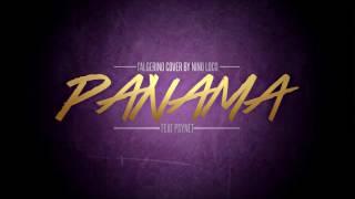 L'ALGERINO PANAMA - COVER BY - NINO LOCO FEAT PSYNET - 2016