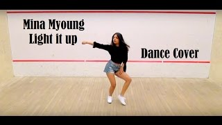 Mina Myoung | Major Lazer - Light it up (Ft. Nyla) | Dance Cover