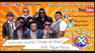 Styllo X - Chega de Brigar Part. Pique Novo (Ao Vivo) DVD 2015