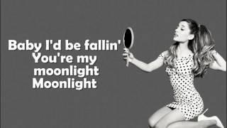 Ariana Grande - Moonlight Lyrics