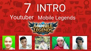 7 Intro Youtuber Mobile Legends