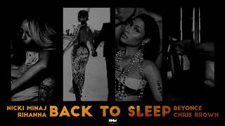 Nicki Minaj, Rihanna, Beyoncé, Chris Brown - Back To Sleep [MASHUP]