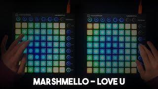 Marshmello - LoVe U (Exhale Collab) // Launchpad MK2 Cover