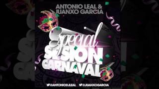 03 Antonio Leal & Juanxo Garcia   Especial Sesion Carnaval 2015