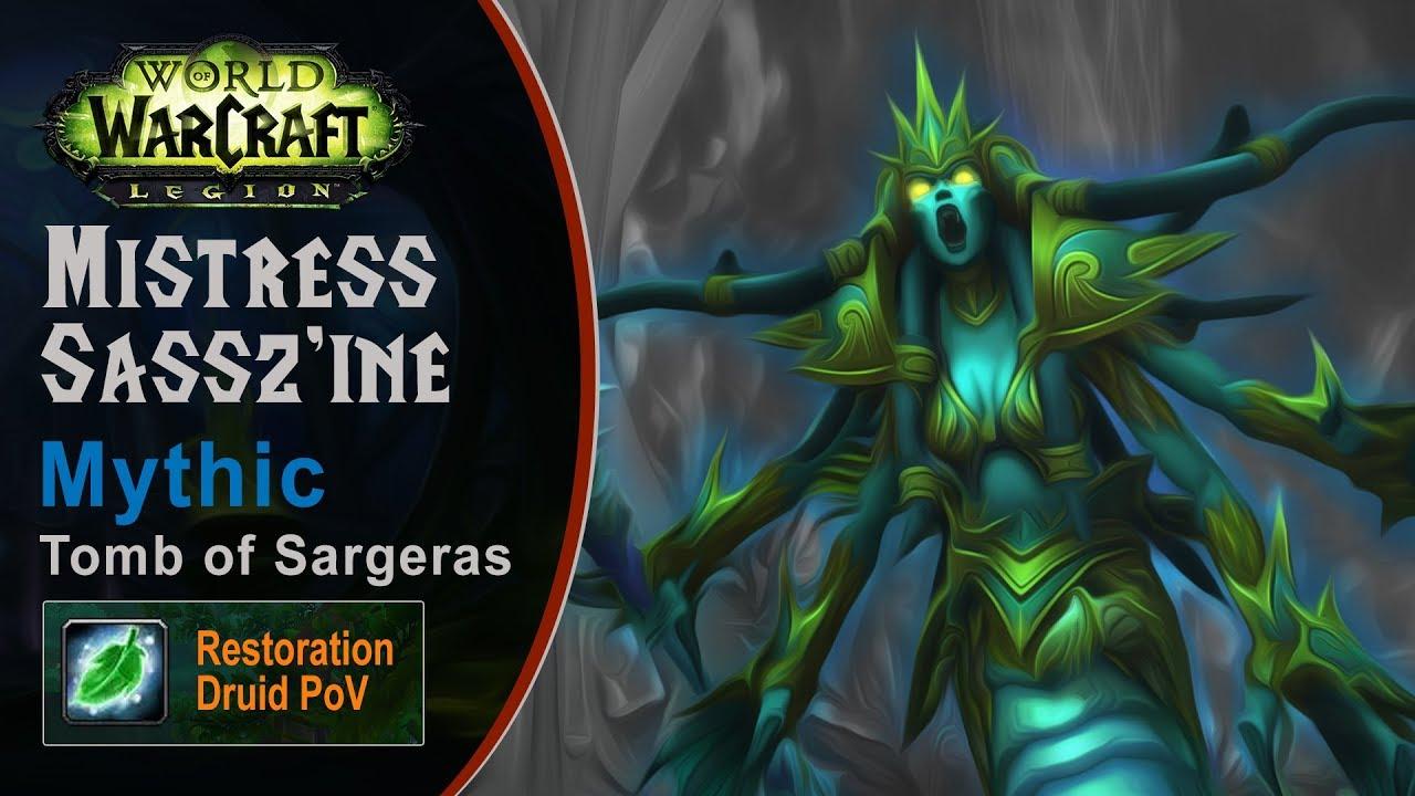 [LGN] Mistress Sassz'ine, Mythic Tomb of Sargeras, Restoration Druid PoV (Game Sounds Only)