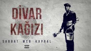 Sabbat ft. McB ft. Kapral - Divar Kağızı