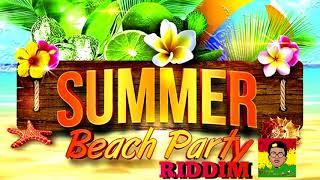 Summer Beach Party Riddim Instrumental / Version (September 2017  [BY DJ ZaYoN PrOduCtion]