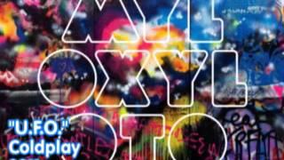 09 - U.F.O. - Coldplay (Official)