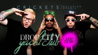 "Drop City Yacht Club - ""Crickets (Cahill Remix)"" Official Audio"