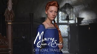 MARY QUEEN OF SCOTS - Official Trailer [HD] - In Theaters December width=