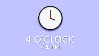 BTS V & Rap Monster - 4 O'CLOCK (네시) Lyrics (Han, Rom, Eng)