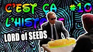 C'est ça l'histoire #10 - Lord of Seeds