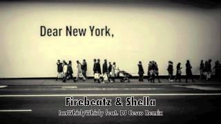Firebeatz & Schella - Dear New York (IanWhirlyWhirly feat. DJ Cesco Remix)