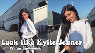 LOOK LIKE KYLIE JENNER // SUBLIMINAL