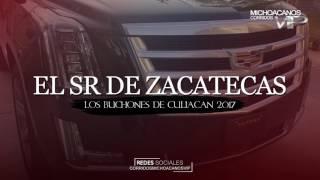 El señor de zacatecas - Los buchones de culiacan ( Corridos 2017 )