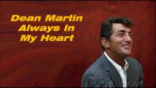 Dean Martin.......Always In My Heart.