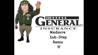 The General Auto Insureance Midiocre Dub-Step Remix
