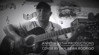 """Ann"" Wasthi Productions - Cover by Sanjeewa Rodrigo"