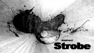 Deadmau5   Strobe Radio Edit