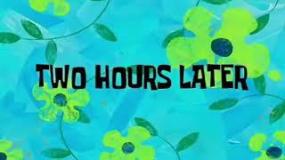 Two Hours later - SpongePop 2017