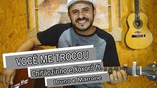 Adriano Vidal - Você me trocou (Chitãozinho e Xororó ft. Bruno e Marrone cover)