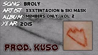 BROLY - XXXTENTACION & Ski Mask The Slump God (Instrumental Remake)
