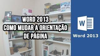 Word 2013 - Como virar a página / orientação de página