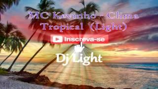 mc kevinho   clima tropical (Light)