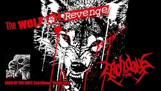 EACH OF THE DAYS  -The Wolf Of Revenge- Official Lyric Video