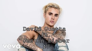 David Guetta ft. Justin Bieber - 2U // Lyrics With Sound (New Song 2017)