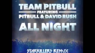 Pitbull feat david rush all night