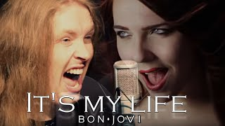 BON JOVI -  It's My Life (Cover by Alina Lesnik feat. A Hero For The World)