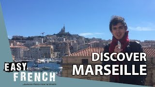 Discover Marseille | Super Easy French 24 width=