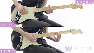 Look To The Son - Hillsong Worship - Electric And Acoustic Guitar Tutorial