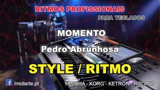 ♫ Ritmo / Style  - MOMENTO - Pedro Abrunhosa