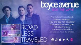 Boyce Avenue - Ride The Wave (Lyric Video) on Spotify & iTunes