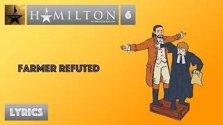 #6 Hamilton - Farmer Refuted [[VIDEO LYRICS]]