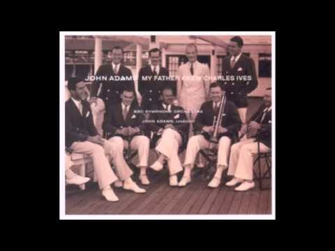 john-adams-my-father-knew-charles-ives-ii-the-lake-timn1992
