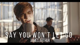 JAMES ARTHUR - Say You Won't Let Go (Cover by Jordan Doww)
