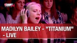 """Madilyn Bailey - """"Titanium"""" - Live - C'Cauet sur NRJ"""